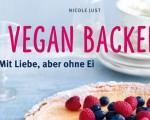 Buchvorstellung Vegan Backen – Kreativität ohne Butter und Ei